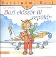 Bori először ül repülőn - Barátnőm, Bori 28.