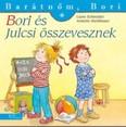 Bori és Julcsi összevesznek - Barátnőm, Bori 39.