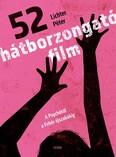 52 hátborzongató film - A Psychótól a Fehér éjszakákig