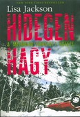 HIDEGEN HAGY /A MEGHALNI-SOROZAT 1. KÖTETE