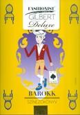Fashionist Gilbert - Barokk /Színezőkönyv