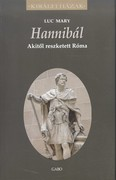 Hannibál - Akitől reszketett Róma /Királyi házak