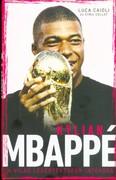 Kylian Mbappé - A világ legértékesebb játékosa
