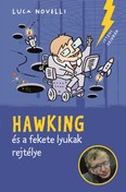 Hawking és a fekete lyukak rejtélye