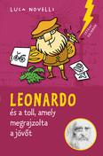 Leonardo és a toll, amely megrajzolta a jövőt