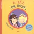A ház - The house /Térbeli lapozó - angol-magyar böngésző szótár