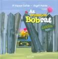 Az ármányos bobcat - Garázs Bagázs 3. (2. kiadás)