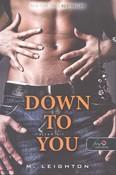 Down to You - Rajtad áll /Rossz fiúk 1.