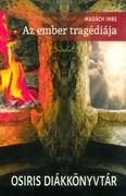 Az ember tragédiája /Osiris Diákkönyvtár