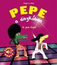 Pepe a diszkóban - Zenélő könyv