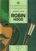 Robin Hood /Móra klassz 4.