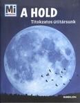 A hold - Titokzatos útitársunk /Mi Micsoda