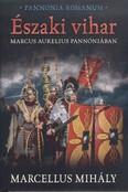 Északi vihar /Marcus Aurelius Pannóniában