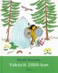 Vakáció 2500-ban (2. kiadás)