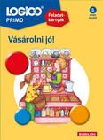Logico Primo: Vásárolni jó! - Feladatkártyák (új kiadás)