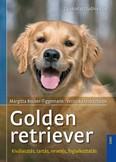 Golden retriever - Gyakorlati tudnivalók /Kiválasztás, tartás, nevelés, foglalkoztatás