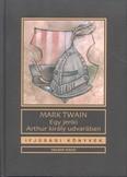 Egy jenki Arthur udvarában /Ifjúsági könyvek