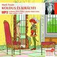 Koldus és királyfi /Mp3 hangos regény
