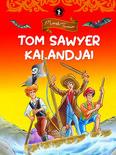 Tom Sawyer kalandjai - Klasszikusok kicsiknek