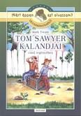 Tom Sawyer kalandjai - Olvasmánynapló /Miért éppen ezt olvassam?.