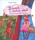Brunó, a kedves véreb /Versek gyermekeknek és felnőtteknek