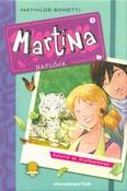 Martina naplója 5. - Kaland az állatparkban