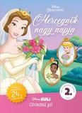 Hercegnők nagy napja - Disney Suli - Olvasni jó! sorozat 2. szint