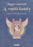A repülő kastély /Magyar népmesék 11.