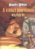 Angry Birds: A király bányáinak rejtélye