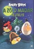 Angry Birds: A zöld madár rejtélye