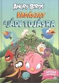 Angry Birds: Vadászat a jáde tojásra - Sztella kalandjai!