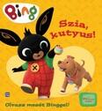 Bing: Szia, kutyus! - Olvass mesét Binggel!