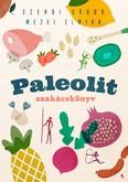 Paleolit szakácskönyv (2. kiadás)