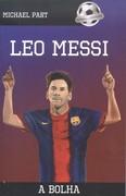 Leo Messi - A bolha /Futball-legendák
