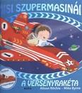 Misi szupermasinái /A versenyrakéta