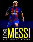 Lionel Messi /A szurkolói könyv