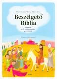 Beszélgető biblia /Történetek az ó- és újszövetségből gyerekeknek (2. kiadás)