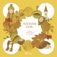 Kezd őszülni a nyár… - Irodalmi szöveggyűjtemény 3-4. évfolyam