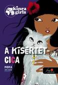 A kisértetcica /Kinra girls 2.
