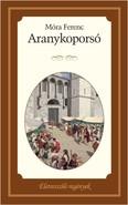 Aranykoporsó /Életreszóló regények 3.