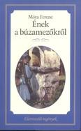 Ének a búzamezőkről /Életreszóló regények 22.