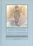 Légy jó mindhalálig /Ifjúsági könyvek