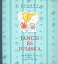 Jancsi és Juliska /Pagony klasszikusok
