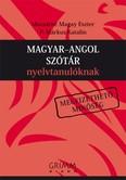 Magyar-angol szótár nyelvtanulóknak /Megfizethető minőség (2. kiadás)