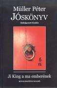 Jóskönyv - Ji King a ma emberének /Átdolgozott kiadás