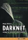 DarkNet - avagy az internet sötét oldala