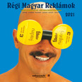 Régi Magyar Reklámok naptár 2021 29x29 cm