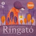 Ringató - Családi naptár furulyaiskolával 2017.