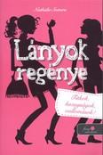 Lányok regénye /Titkok, hazugságok, vallomások!