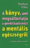 A könyv, ami megváltoztatja a gondolkodásodat a mentális egészségről - Utazás a pszichiátria szívébe
